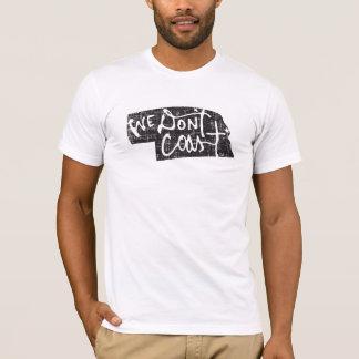 We Don't Coast — Nebraska T-Shirt