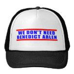 We Don't Need Benedict Arlen Mesh Hats