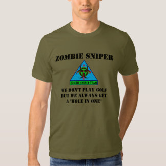 We Don't Play Golf Zombie Sniper T-Shirt (Ver 14)