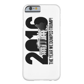 We dumped Trump Iphone case. Barely There iPhone 6 Case