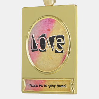 We Feed On What Is In Our Garden. Gold Plated Banner Ornament