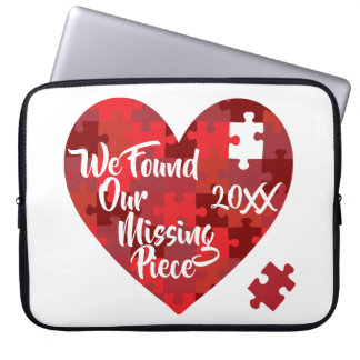We Found Our Missing Piece - Puzzle Heart Laptop Sleeve