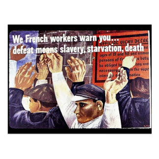 We French Workers Warn You. Defeat Means Slavery, Postcards