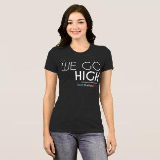 We Go High - Michelle Obama Shirt