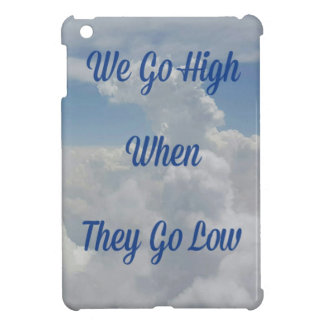 'We Go High' Quote Unusual Cloud Formation iPad Mini Case