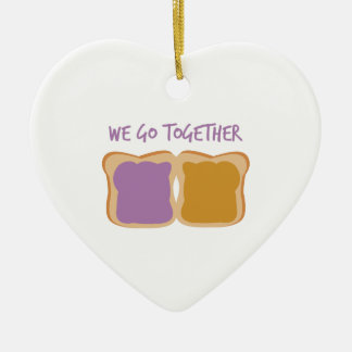 We Go Together Ceramic Ornament