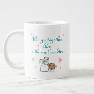 We go together like milk and cookies large coffee mug