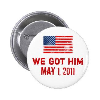 We Got Osama 6 Cm Round Badge