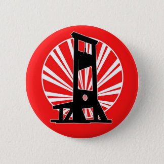 We Got the Guillotine 6 Cm Round Badge