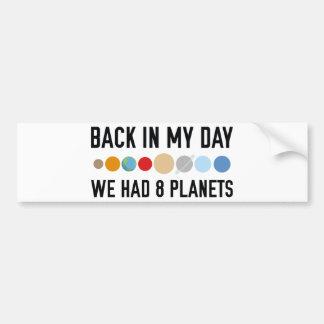 We Had Eight Planets Bumper Sticker