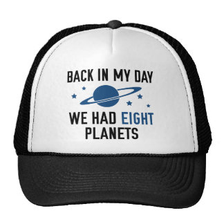 We Had Eight Planets Cap