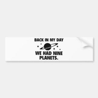 We Had Nine Planets Bumper Sticker
