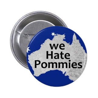 We Hate Pommies Logo Button Badge