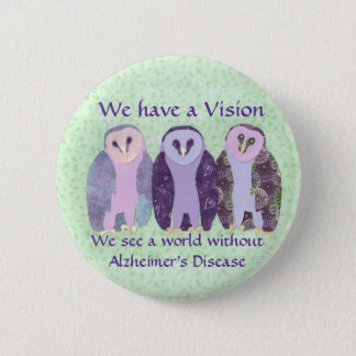 We Have a Vision 6 Cm Round Badge