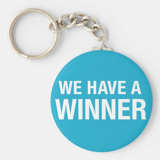 we have a winner keychain