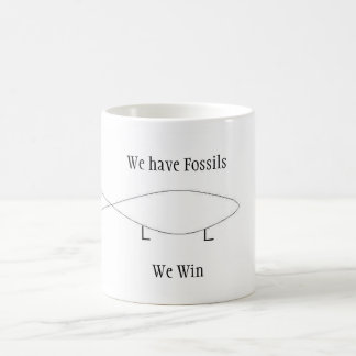 We have Fossils Coffee Mug