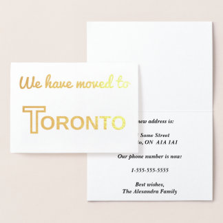 """""""We have moved to Toronto"""" Gold Foil Card"""