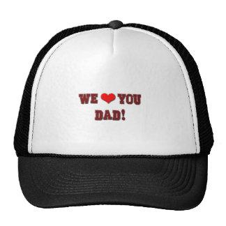 We Heart (Love) You Dad! Trucker Hats