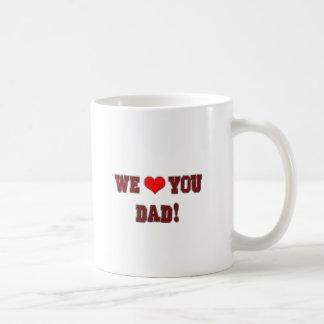 We Heart (Love) You Dad! Coffee Mug