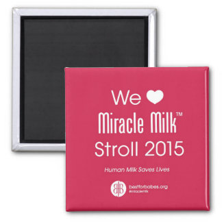 We Heart Miracle Milk Stroll Magnet