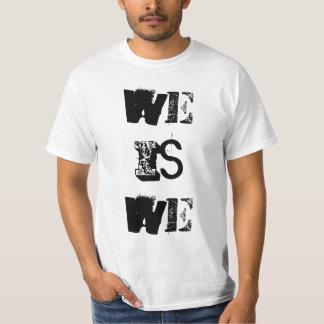 We is We Men's T-shirt
