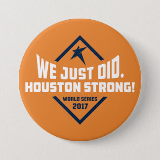 We Just Did. Large Button (Orange)