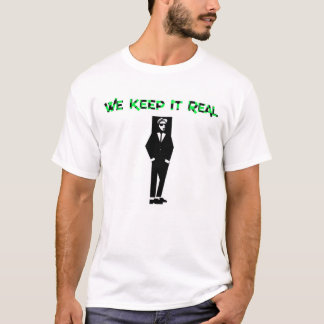 We Keep It Real Ska T-Shirt