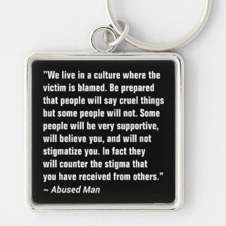 We Live In A Culture Where The Victim … Silver-Colored Square Key Ring