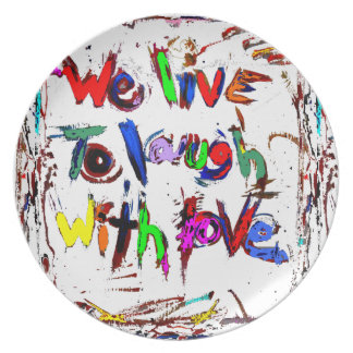 we live to laugh with love plates decor