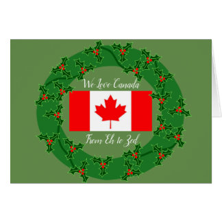 We Love Canada from Eh to Zed Christmas Card