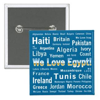 We Love Egypt, et al 15 Cm Square Badge