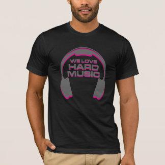 We Love Hard Music EDM T-Shirt