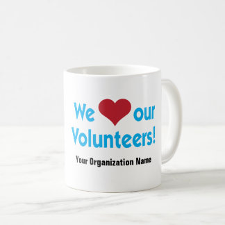 We Love Our Volunteers with red heart symbol Coffee Mug
