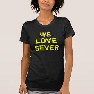 We Love Sever Fan shirt
