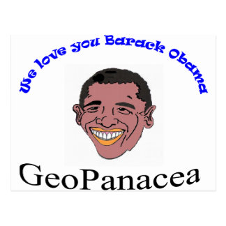 We Love you Barack Obama T-Shirt Post Cards