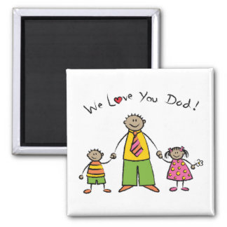 We Love You Dad Cartoon Family Happy Father's Day Square Magnet