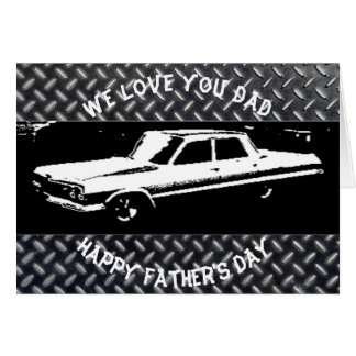 We Love You Dad Happy Father's Day - Card