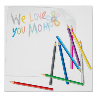 We Love You Mom Poster