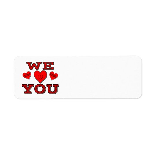 We Love You Return Address Label