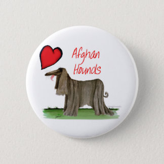 we luv afghan hounds from tony fernandes 6 cm round badge