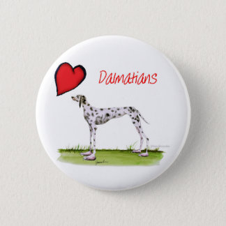 we luv dalmatians from Tony Fernandes 6 Cm Round Badge