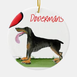 we luv dobermans from Tony Fernandes Ceramic Ornament