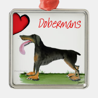 we luv dobermans from Tony Fernandes Metal Ornament