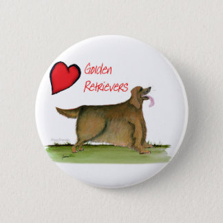 we luv golden retrievers from Tony Fernandes 6 Cm Round Badge