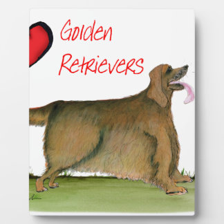 we luv golden retrievers from Tony Fernandes Plaque
