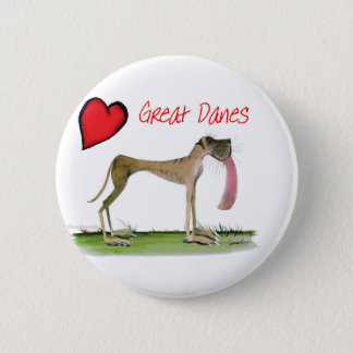 we luv great danes from Tony Fernandes 6 Cm Round Badge