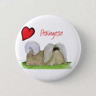 we luv pekingese from Tony Fernandes 6 Cm Round Badge