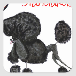 we luv standard poodles from Tony Fernandes Square Sticker