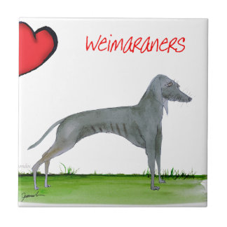 we luv weimaraners from Tony Fernandes Small Square Tile