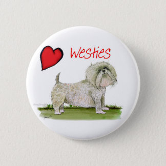 we luv westies from Tony Fernandes 6 Cm Round Badge